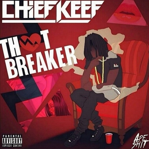 Chief_Keef_Thot_Breaker-front-large