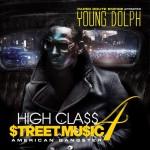 Young Dolph High Class Street Music 4 [American Gangster] Mixtape