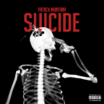 """French Montana """"Suicide"""" (New Music)."""