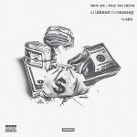 "Trae Tha Truth – ""All About The Money"" (G-mix)"