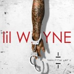 "Mixtape: Lil Wayne ""Sorry 4 The Wait 2""."