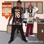 Ballout & Tadoe Rise Of The Glo Gang Empire (Album Stream).