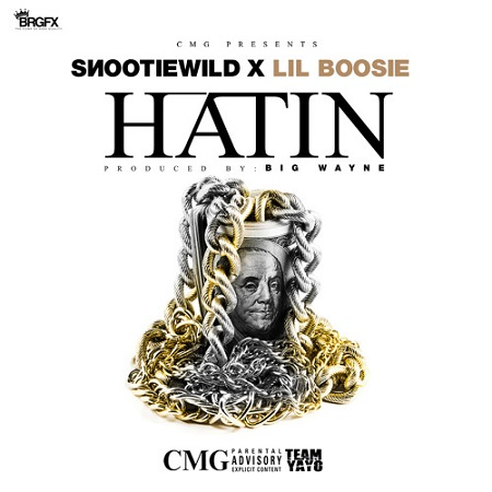 Snootie Wild ft. Boosie Badazz– Hatin'.