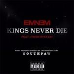 """Eminem – ft. Gwen Stefan """"Kings Never Die""""."""