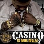 Mixtape: Casino Ex Drug Dealer 2