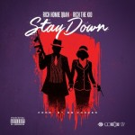 """New Music: Rich Homie Quan Ft Rich The Kid """"Stay Down""""."""