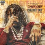"New Music: Chief Keef ""Check It Out""."