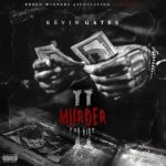"""New EP. Kevin Gates """"Murder For Hire  2""""."""