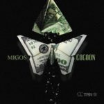 New Music:  Migos – Cocoon