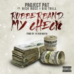 "New Music: Project Pat Ft. Rick Ross ""Rubberband My Check""."