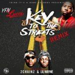 "YFN Lucci Ft. Lil Wayne, 2 Chainz & Quavo ""Key To The Streets"" (Remix)"