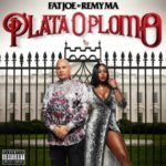 "Fat Joe & Remy Ma ""Plata O Plamo"" (Album Stream)."