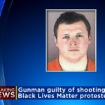 Minnesota Man Who Shot 5 Black Lives Matter Protesters Found Guilty!