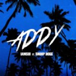 "New Music: IAMSU Ft. Snoop Dogg ""Addy""."