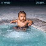 "DJ Khaled ""Grateful"" (Album Stream)."