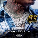 "New Music: Moneybagg Yo – Ft. Fabolous & Yo Gotti ""Lately""."