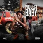 "Listen: Kodak Black ""Project Baby 2"" (Mixtape)."