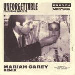 French Montana Ft. Mariah Carey Swae Lee – Unforgettable (Remix)