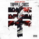 """New Music: Young Scooter Ft. Future, Young Thug """"Trippple Cross""""."""