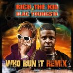 "New Music: Rich The Kid x Blac Youngsta ""Who Run It""."